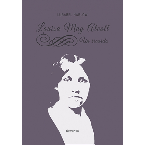 Louisa May Alcott. Un ricordo